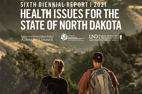 School of Medicine & Health Sciences publishes Sixth Biennial Report on health in North Dakota